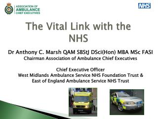 The Vital Link with the  NHS