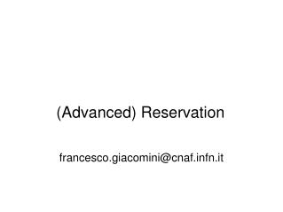 (Advanced) Reservation