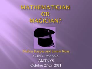 Mathematician  Or  Magician?