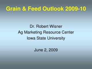 Grain & Feed Outlook 2009-10