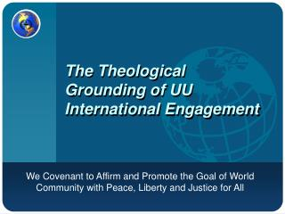 The Theological Grounding of UU International Engagement