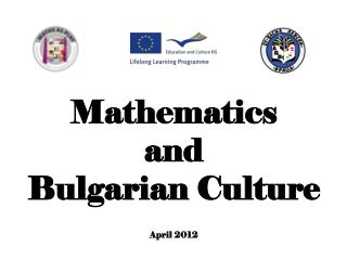 Mathematics  and  Bulgarian  Culture April 2012