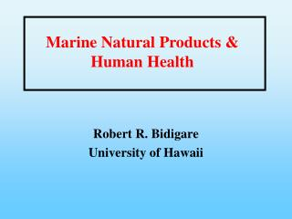 Marine Natural Products  Human Health