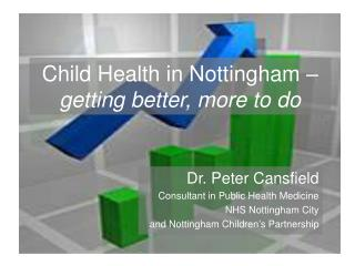 Child Health in Nottingham –  getting better, more to do
