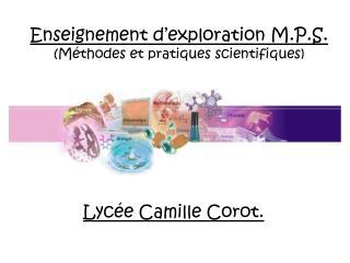 Enseignement d'exploration M.P.S. (Méthodes et pratiques scientifiques)