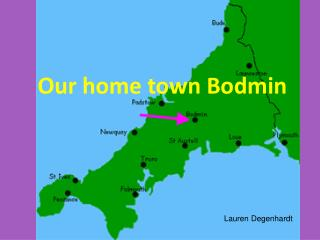 Our home town Bodmin