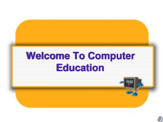 Welcome To Computer Education