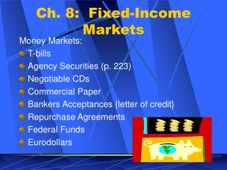 Ch. 8:  Fixed-Income Markets