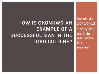 How is Okonkwo an example of a successful man in the Igbo culture?