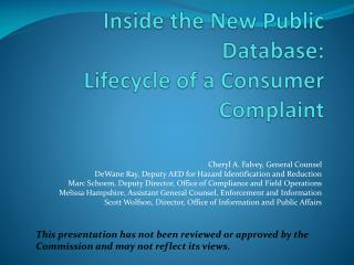 Inside the New Public Database: Lifecycle  of a Consumer  Complaint
