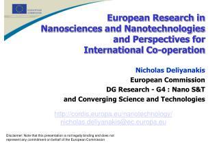cordis.europa.eu/nanotechnology/ nicholas.deliyanakis@ec.europa.eu