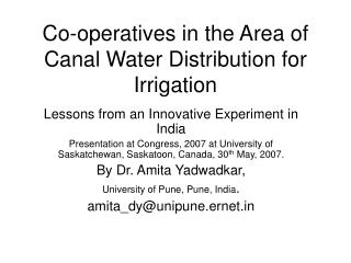 Co-operatives in the Area of Canal Water Distribution for Irrigation