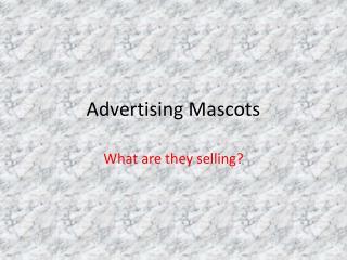 Advertising Mascots