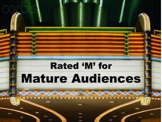 Rated 'M' for Mature Audiences