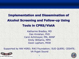 Implementation and Dissemination of Alcohol Screening and Follow-up Using Tools in CPRS