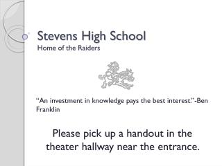 Stevens High School Home  of the  Raiders