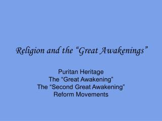 Religion and the  Great Awakenings
