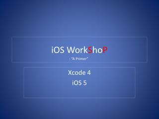 iOS Work S ho P