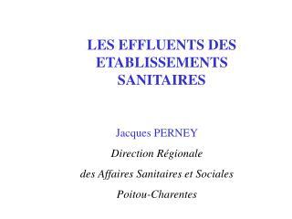 LES EFFLUENTS DES ETABLISSEMENTS SANITAIRES