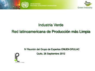Industria Verde Red latinoamericana de Producción más Limpia