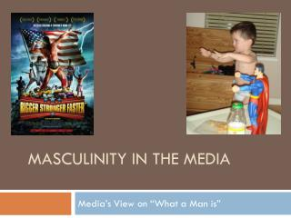 Masculinity in the Media