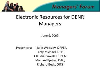 Electronic Resources for DENR Managers June 9, 2009