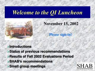 Welcome to the QI Luncheon