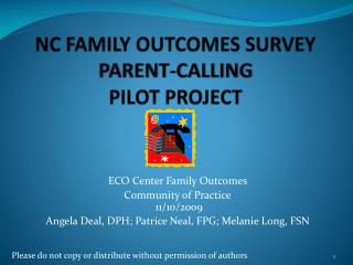 NC FAMILY OUTCOMES SURVEY PARENT-CALLING PILOT PROJECT