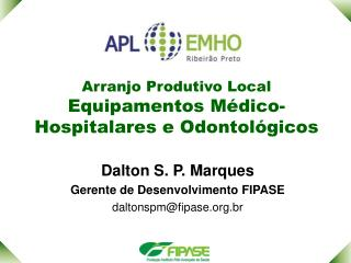 Arranjo Produtivo Local  Equipamentos Médico-Hospitalares e Odontológicos