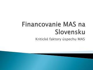 Financovanie MAS na Slovensku