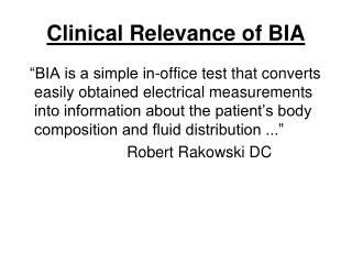 Clinical Relevance of BIA