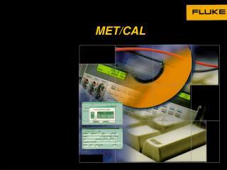 MET/CAL
