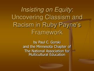 Insisting on Equity: Uncovering Classism and Racism in Ruby Payne s Framework