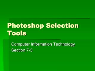 Photoshop Selection Tools