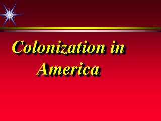 Colonization in America