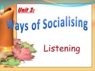 Unit 3: