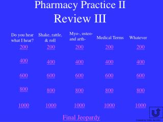 Pharmacy Practice II Review III