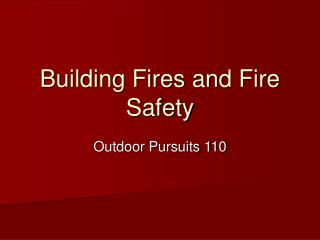 Building Fires and Fire Safety