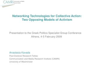 Networking Technologies for Collective Action:  Two Opposing Models of Activism