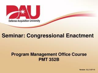 Seminar: Congressional Enactment