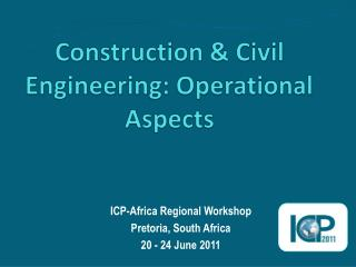 Construction & Civil Engineering: Operational Aspects