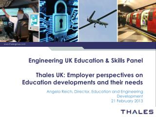 Angela Reich, Director, Education and Engineering Development 21 February 2013