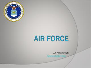 Air Force Air Force Hymn