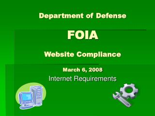 Department of Defense   FOIA  Website Compliance  March 6, 2008