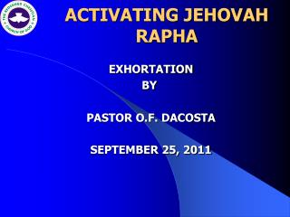 ACTIVATING JEHOVAH  RAPHA