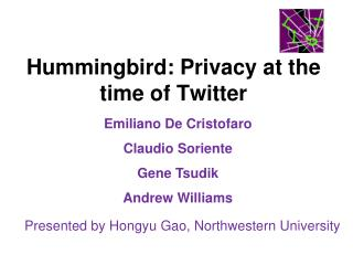 Hummingbird: Privacy at the time of Twitter