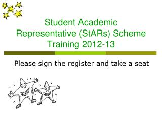 Student Academic Representative (StARs) Scheme Training 2012-13