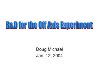Doug Michael Jan. 12, 2004
