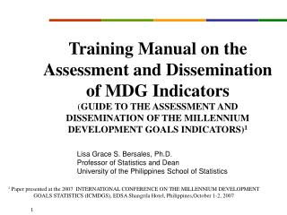 Training Manual on the Assessment and Dissemination of MDG Indicators  GUIDE TO THE ASSESSMENT AND DISSEMINATION OF THE