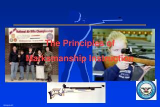 The Principles of Marksmanship Instruction